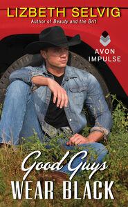 Foto Cover di Good Guys Wear Black, Ebook inglese di Lizbeth Selvig, edito da HarperCollins