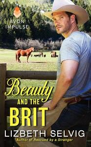 Beauty and the Brit - Lizbeth Selvig - cover