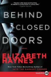 Behind Closed Doors - Elizabeth Haynes - cover