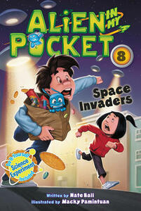 Alien in My Pocket #8: Space Invaders - Nate Ball - cover