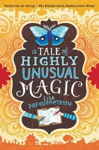 A Tale of Highly Unusual Magic - Papademetriou - cover