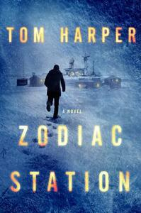 Zodiac Station - Tom Harper - cover