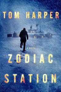 Foto Cover di Zodiac Station, Ebook inglese di Tom Harper, edito da HarperCollins