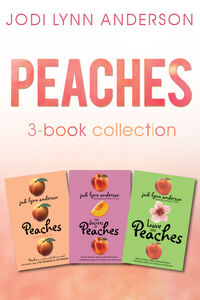 Foto Cover di Peaches Complete Collection, Ebook inglese di Jodi Lynn Anderson, edito da HarperCollins
