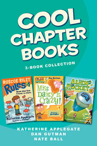 Ebook in inglese Cool Chapter Books 3-Book Collection Applegate, Katherine , Ball, Nate , Gutman, Dan , Variou, arious