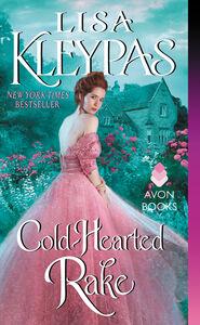 Foto Cover di Cold-Hearted Rake, Ebook inglese di Lisa Kleypas, edito da HarperCollins
