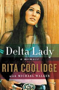 Delta Lady: A Memoir - Rita Coolidge - cover