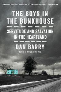 Foto Cover di The Boys in the Bunkhouse, Ebook inglese di Dan Barry, edito da HarperCollins