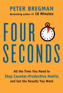 Foto Cover di Four Seconds, Ebook inglese di Peter Bregman, edito da HarperCollins
