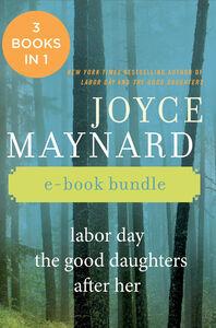 Foto Cover di The Joyce Maynard Collection, Ebook inglese di Joyce Maynard, edito da HarperCollins