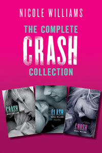 Ebook in inglese Complete Crash Collection Williams, Nicole