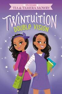 Twintuition: Double Vision - Tia Mowry - cover