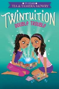Twintuition: Double Trouble - Tia Mowry - cover