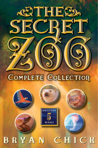 Ebook in inglese Secret Zoo Complete Collection Chick, Bryan
