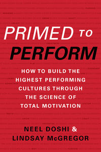 Foto Cover di Primed to Perform, Ebook inglese di Neel Doshi,Lindsay McGregor, edito da HarperCollins