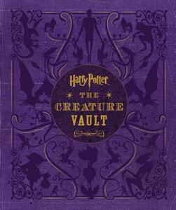 Harry Potter: The Creature Vault: The Creatures and Plants of the Harry Potter Films - Jody Revenson - cover