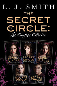 Ebook in inglese Secret Circle: The Complete Collection Smith, L. J.