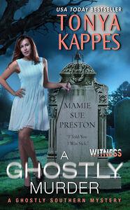 Foto Cover di A Ghostly Murder, Ebook inglese di Tonya Kappes, edito da HarperCollins