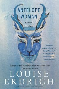 Foto Cover di Antelope Woman, Ebook inglese di Louise Erdrich, edito da HarperCollins