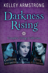 Ebook in inglese Darkness Rising: Complete Trilogy Collection Armstrong, Kelley