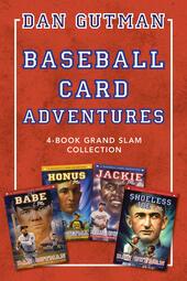 Baseball Card Adventures: 4-Book Grand Slam Collection