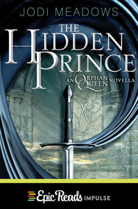Foto Cover di The Hidden Prince, Ebook inglese di Jodi Meadows, edito da HarperCollins