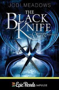 Foto Cover di The Black Knife, Ebook inglese di Jodi Meadows, edito da HarperCollins