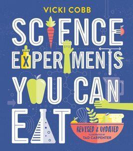 Foto Cover di Science Experiments You Can Eat, Ebook inglese di Vicki Cobb,Tad Carpenter, edito da HarperCollins