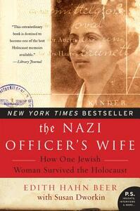 Nazi Officer's Wife: How One Jewish Woman Survived The Holocaust - Edith H. Beer - cover