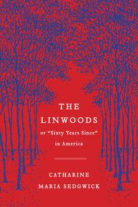 Ebook in inglese Linwoods Livesey, Margot , Sedgwick, Catharine Maria