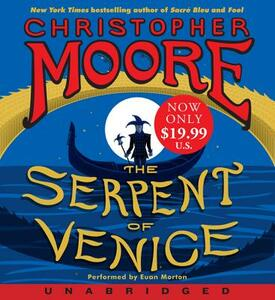 The Serpent of Venice [Unabridged Low Price CD] - Christopher Moore - cover