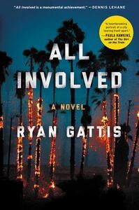 All Involved - Ryan Gattis - cover