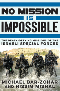 Ebook in inglese No Mission Is Impossible Bar-Zohar, Michael , Mishal, Nissim