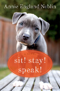Foto Cover di Sit! Stay! Speak!, Ebook inglese di Annie England Noblin, edito da HarperCollins