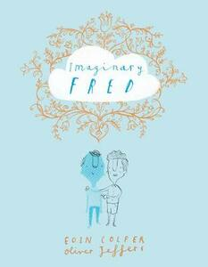 Imaginary Fred - Eoin Colfer - cover