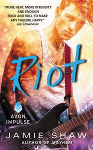 Foto Cover di Riot, Ebook inglese di Jamie Shaw, edito da HarperCollins
