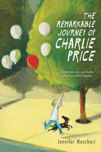 Foto Cover di The Remarkable Journey of Charlie Price, Ebook inglese di Jennifer Maschari, edito da HarperCollins