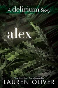 Foto Cover di Alex, Ebook inglese di Lauren Oliver, edito da HarperCollins