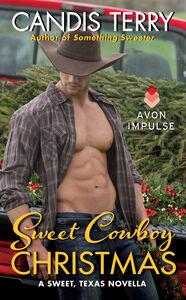 Foto Cover di Sweet Cowboy Christmas, Ebook inglese di Candis Terry, edito da HarperCollins