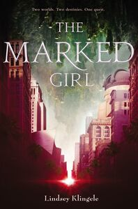 Foto Cover di The Marked Girl, Ebook inglese di Lindsey Klingele, edito da HarperCollins