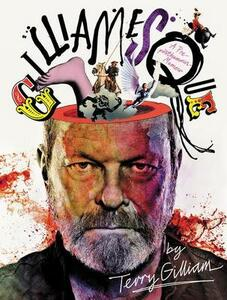 Gilliamesque: A Pre-Posthumous Memoir - Terry Gilliam - cover