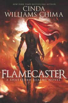 Flamecaster - Cinda Williams Chima - cover