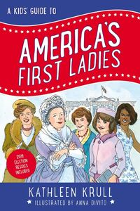 Ebook in inglese A Kids' Guide to America's First Ladies Krull, Kathleen