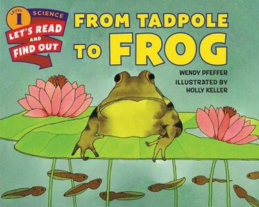 From Tadpole to Frog - Wendy Pfeffer - cover