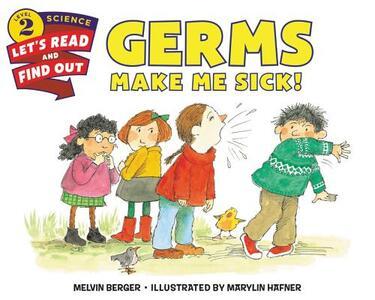Germs Make Me Sick! - Melvin Berger - cover