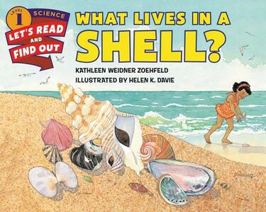 What Lives In A Shell? - Kathleen Weidner Zoehfeld - cover