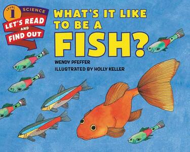 What's It Like to Be a Fish? - Wendy Pfeffer - cover