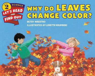 Why Do Leaves Change Color? - Betsy Maestro - cover
