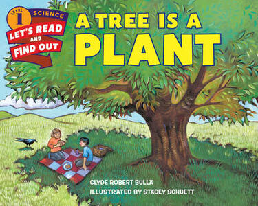 A Tree Is a Plant - Clyde Robert Bulla - cover