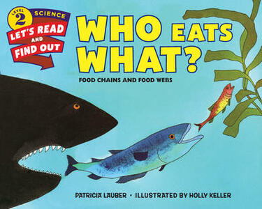 Who Eats What?: Food Chains and Food Webs - Patricia Lauber - cover